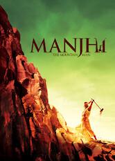 Search netflix Manjhi: The Mountain Man