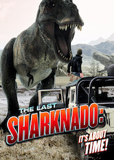Search netflix The Last Sharknado: It's About Time
