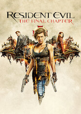 Search netflix Resident Evil: The Final Chapter